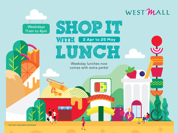 Singapore Shopping Mall – West Mall Shop it with Lunch Campaign